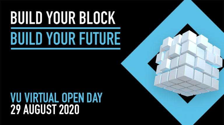 VU's Open Day advertisement: Build your block, build your future, VU Virtual Open Day, 29 August 2020.